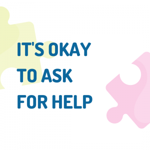 text: it's ok to ask for help